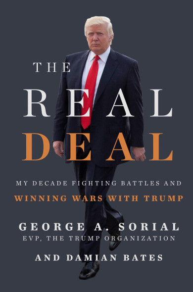 The Real Deal: My Decade Fighting Battles and Winning Wars with Trump Cover