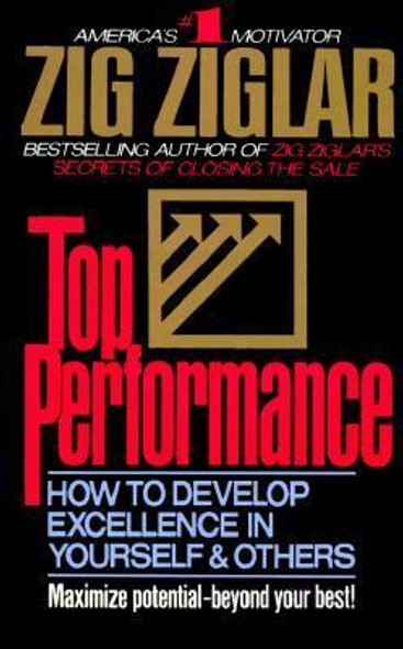 Top Performance: How to Develop Excellence in Yourself and Others Cover