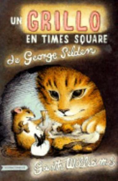 Un Grillo En Time Square: En Espa–ol (The Cricket in Times Square, Spanish Edition) Cover