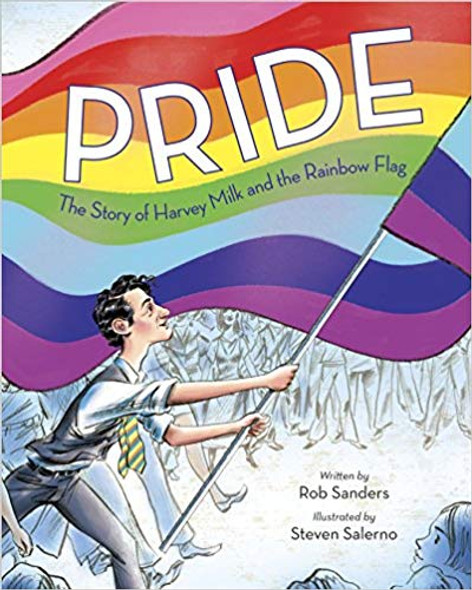 Pride: The Story of Harvey Milk and the Rainbow Flag Cover