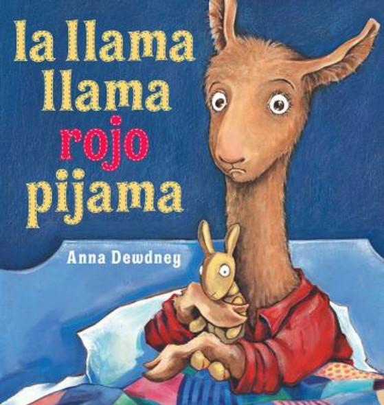 La Llama Llama Rojo Pijama = Llama Llama Red Pajama Cover
