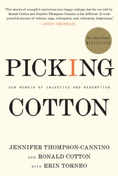 Picking Cotton: Our Memoir of Injustice and Redemption Cover