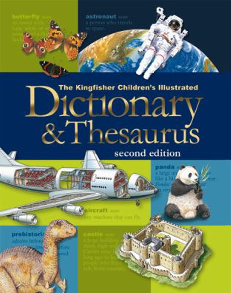 The Kingfisher Children's Illustrated Dictionary and Thesaurus Cover