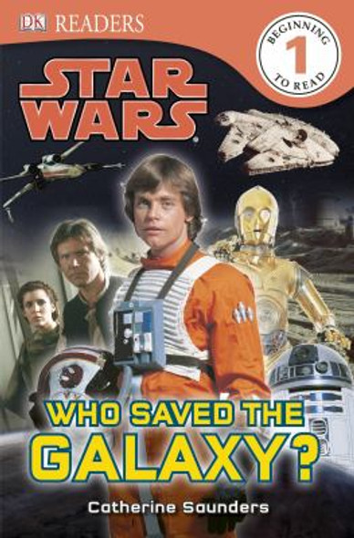 DK Readers: Star Wars: Who Saved the Galaxy?: Star Wars: Who Saved the Galaxy? Cover