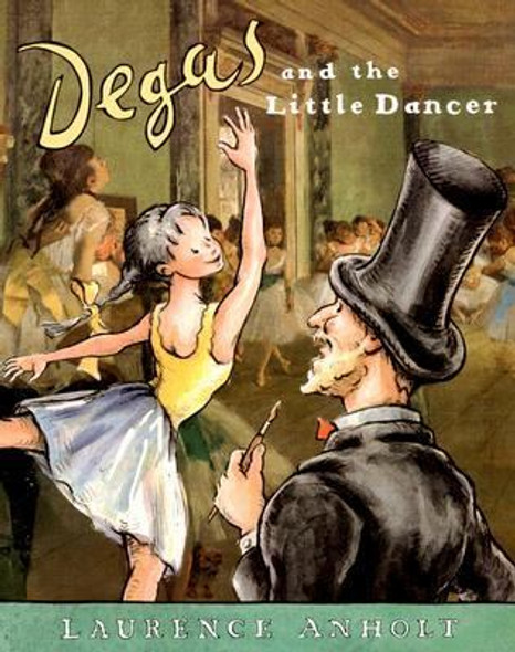 Degas and the Little Dancer Cover