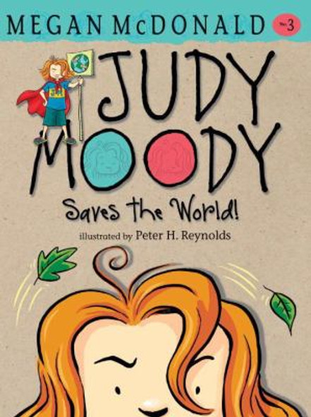Judy Moody Saves the World! Cover