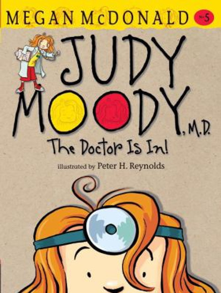 Judy Moody, M. D.: The Doctor Is In! Cover