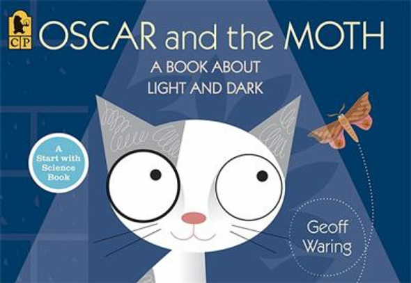 Oscar and the Moth: A Book about Light and Dark Cover
