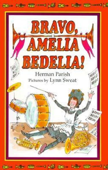 Bravo, Amelia Bedelia! Cover
