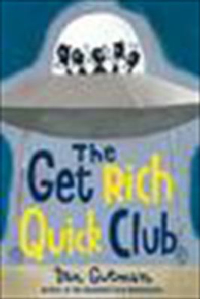 The Get Rich Quick Club Cover
