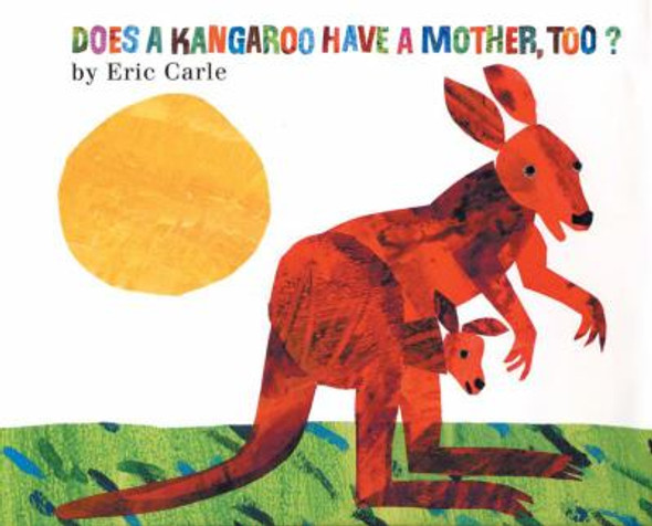 Does a Kangaroo Have a Mother, Too? Cover