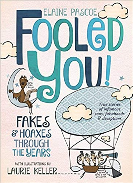 Fooled You!: Fakes and Hoaxes Through the Years Cover
