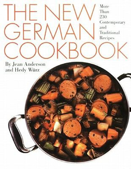 The New German Cookbook: More Than 230 Contemporary and Traditional Recipes Cover