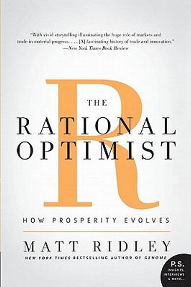 The Rational Optimist: How Prosperity Evolves Cover