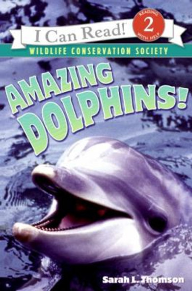Amazing Dolphins! (I Can Read Level 2) Cover