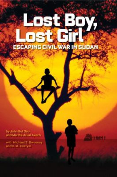 Lost Boy, Lost Girl: Escaping Civil War in Sudan Cover