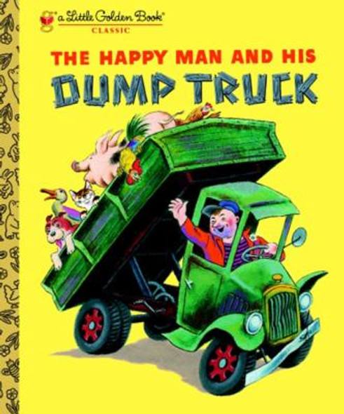 The Happy Man and His Dump Truck (Little Golden Book) Cover