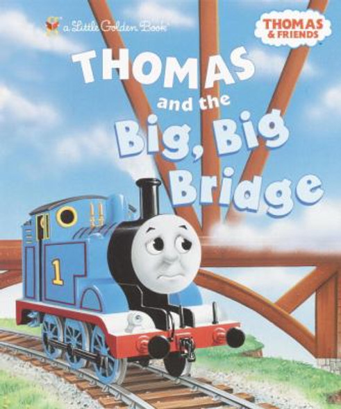 Thomas and the Big Big Bridge (Little Golden Book) Cover