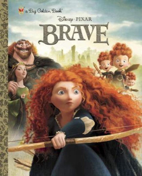Brave (Big Golden Book) (Disney/Pixar Brave) Cover