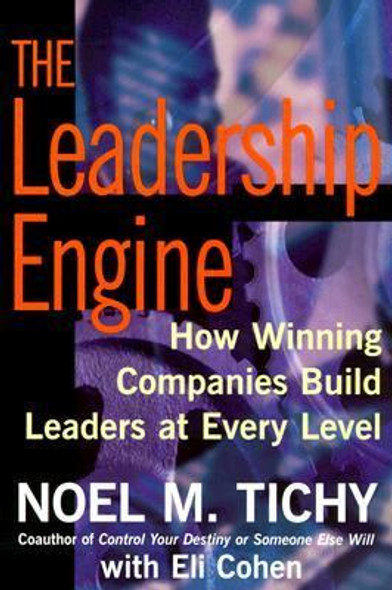 Leadership Engine: How Winning Companies Build Leaders at Every Level Cover