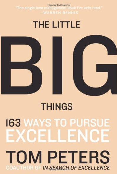 The Little Big Things: 163 Ways to Pursue Excellence Cover