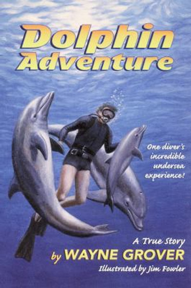 Dolphin Adventure: A True Story Cover