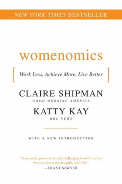 Womenomics: Work Less, Achieve More, Live Better Cover