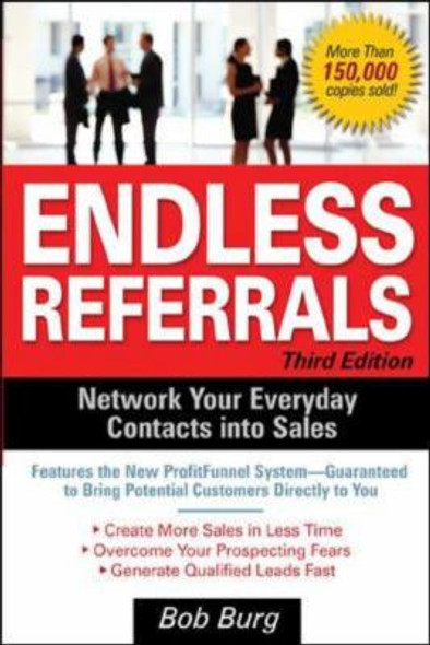 Endless Referrals: Network Your Everyday Contacts into Sales Cover