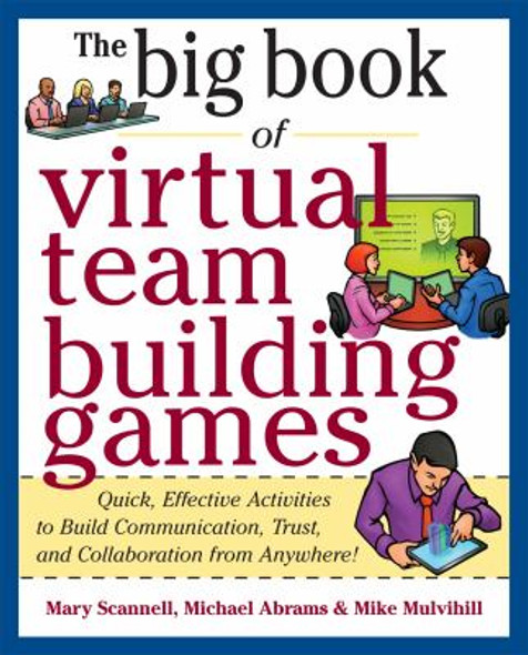 Big Book of Virtual Teambuilding Games - Quick, Effective Activities to Build Communication, Trust and Collaboration from Anywhere! Cover