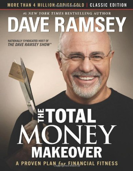 The Total Money Makeover: Classic Edition: A Proven Plan for Financial Fitness (Revised) Cover