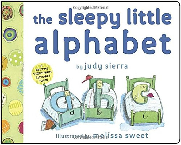 The Sleepy Little Alphabet: A Bedtime Story from Alphabet Town Cover