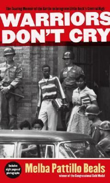 Warriors Don't Cry (Abridged Edition) (Turtleback School & Library Binding Edition) Cover