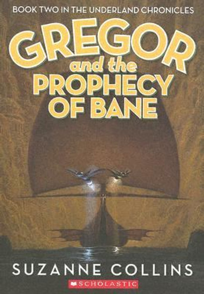 Gregor And The Prophecy Of Bane (Turtleback School & Library Binding Edition) Cover