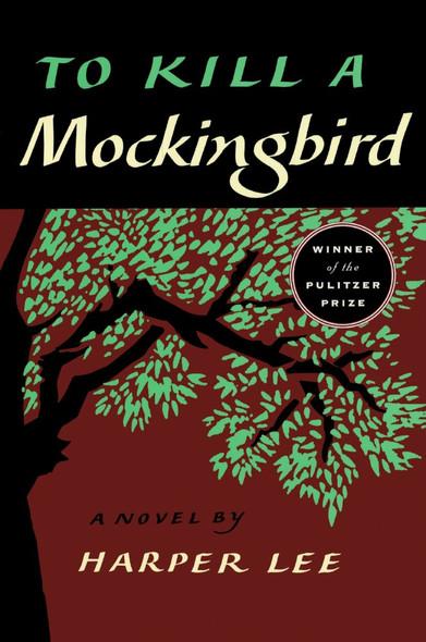 To Kill A Mockingbird (Digest Edition) (Turtleback School & Library Binding Edition) Cover