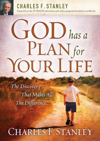 God Has a Plan for Your Life: The Discovery That Makes All the Difference Cover