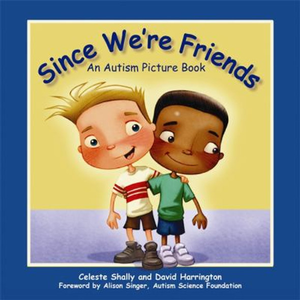 Since We're Friends: An Autism Picture Book Cover