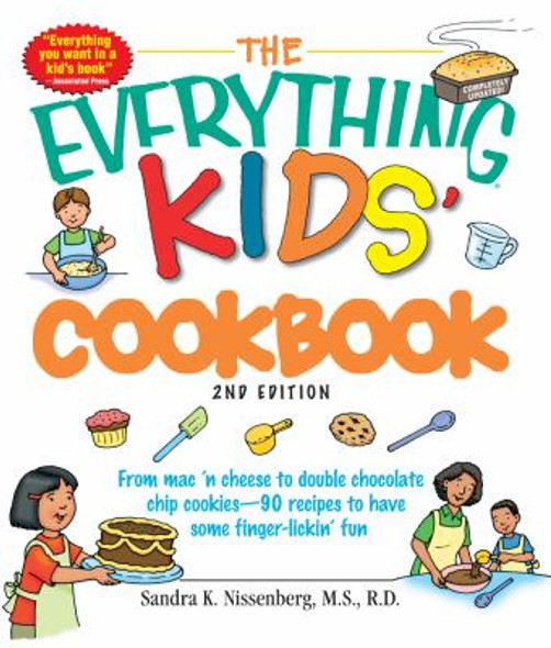 Kids' Cookbook: From Mac 'n Cheese to Double Chocolate Chip Cookies - 90 Recipes to Have Some Finger-Lickin' Fun Cover