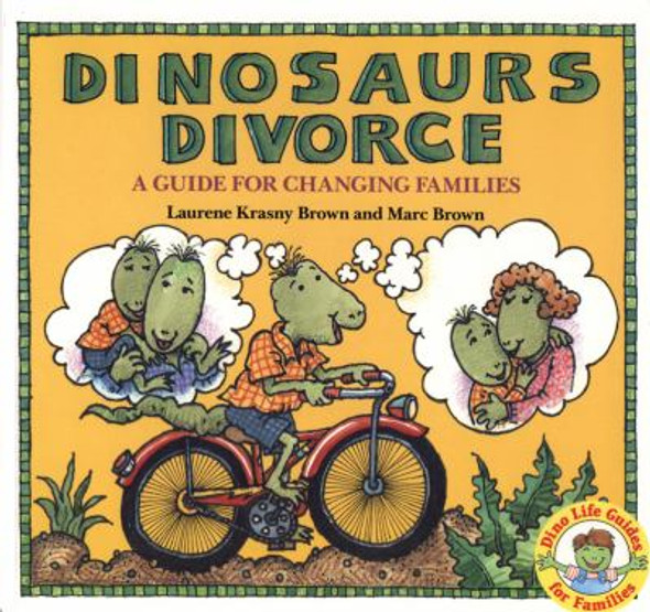 Dinosaurs Divorce!: A Guide for Changing Families Cover