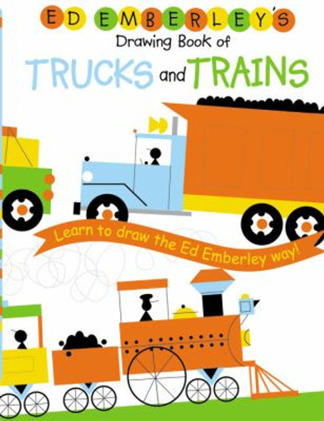 Ed Emberley's Drawing Book of Trucks and Trains Cover