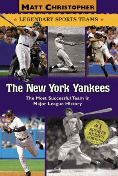 The New York Yankees: The Most Successful Team in Major League History Cover