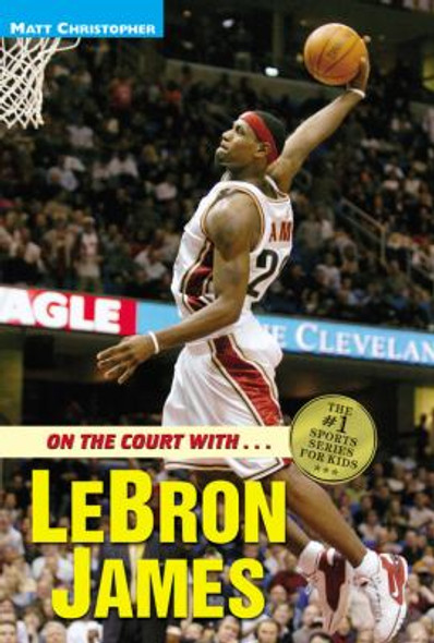 On the Court with... Lebron James Cover