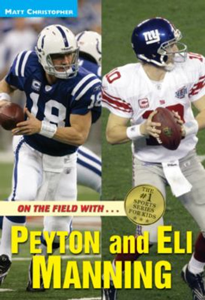 On the Field With... Peyton and Eli Manning Cover