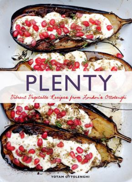 Plenty: Vibrant Vegetable Recipes from London's Ottolenghi Cover