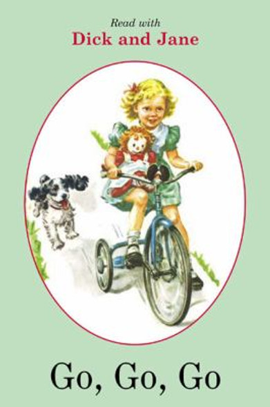 Go, Go, Go (Read with Dick and Jane) Cover