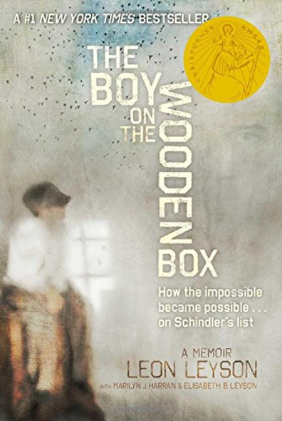 The Boy on the Wooden Box: How the Impossible Became Possible . . . on Schindler's List Cover