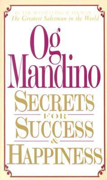 Secrets for Success and Happiness Cover