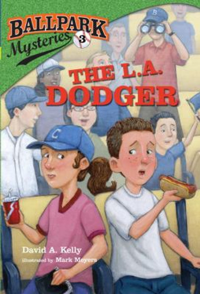 The L.A. Dodger ( Ballpark Mysteries #03 ) Cover