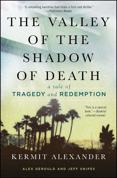 The Valley of the Shadow of Death: A Tale of Tragedy and Redemption Cover