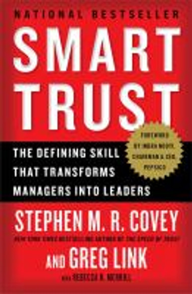 Smart Trust: Creating Prosperity, Energy, and Joy in a Low-Trust World Cover
