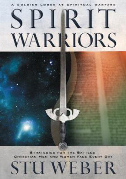 Spirit Warriors: Strategies for the Battles Christian Men and Women Face Every Day Cover
